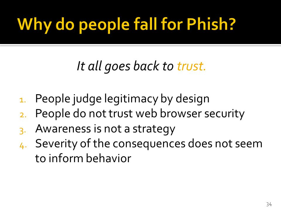 It all goes back to trust. 1. People judge legitimacy by design 2.