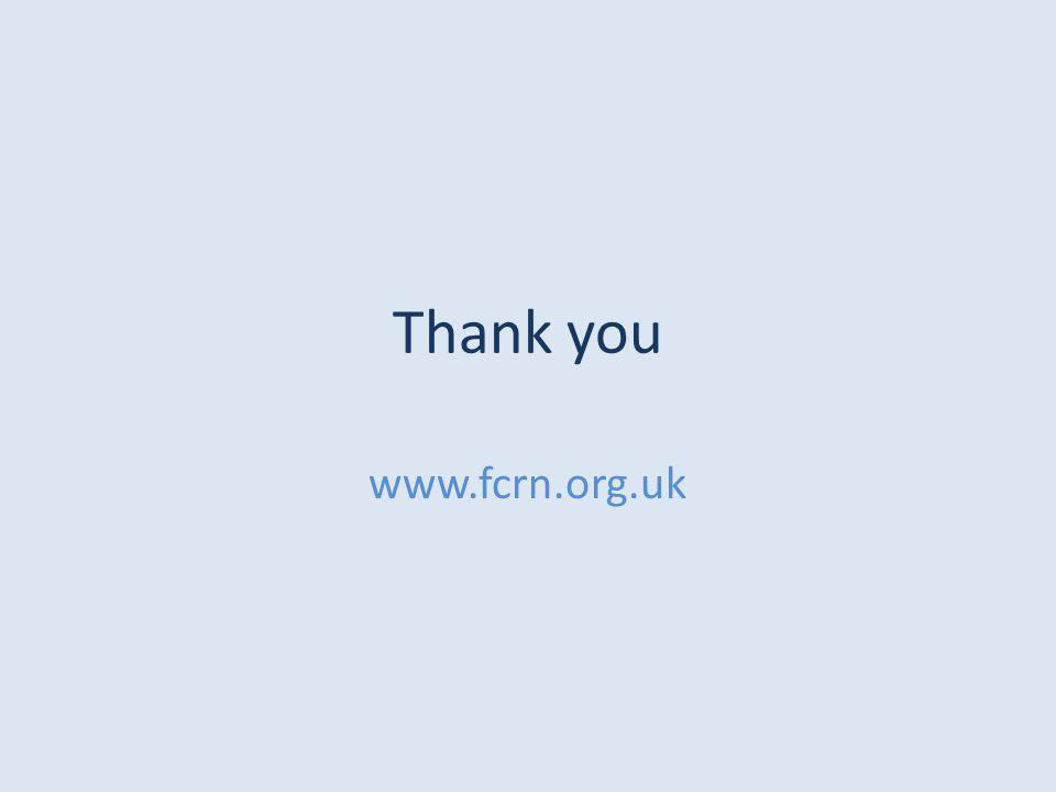Thank you www.fcrn.org.uk