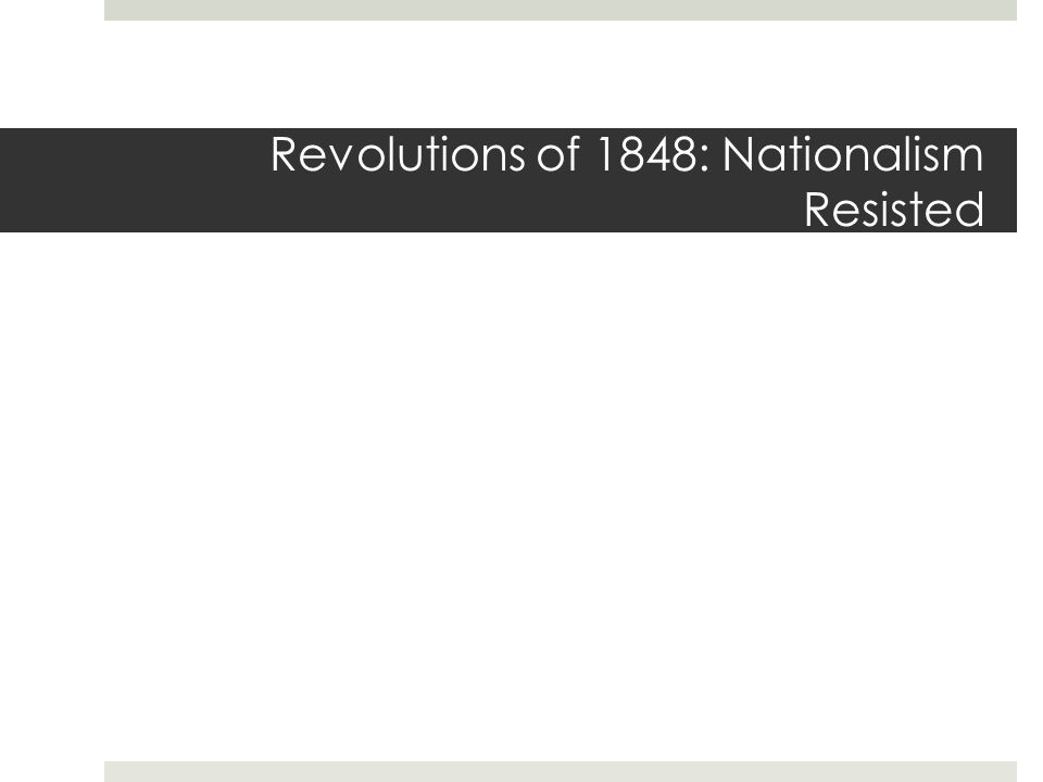 Revolutions of 1848: Nationalism Resisted