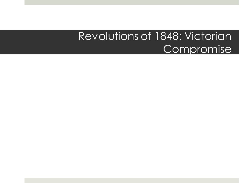 Revolutions of 1848: Victorian Compromise