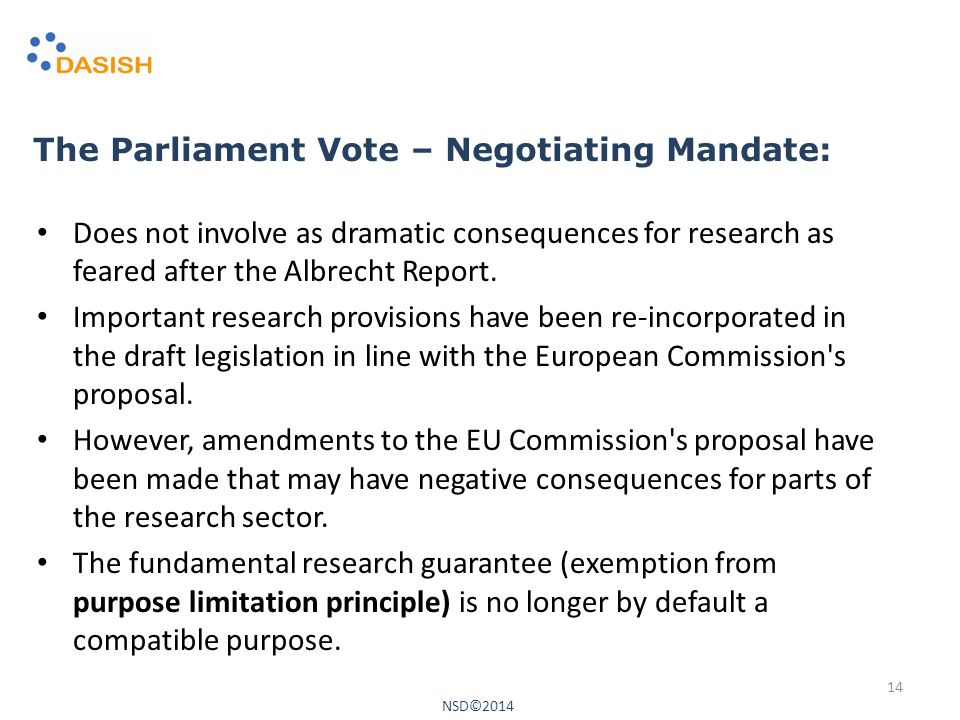 The Parliament Vote – Negotiating Mandate: Does not involve as dramatic consequences for research as feared after the Albrecht Report.