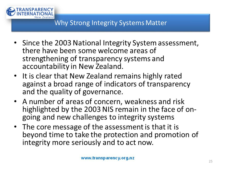 Since the 2003 National Integrity System assessment, there have been some welcome areas of strengthening of transparency systems and accountability in