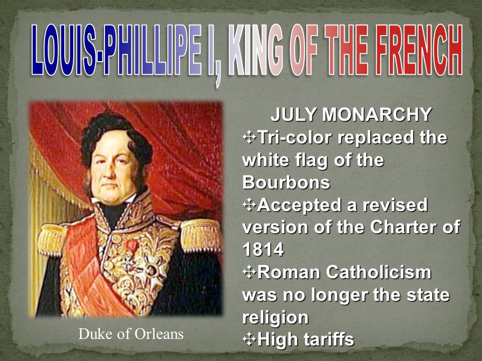 July 27-29, 1830 ✘ Demonstrations against Charles X ✘ Artisans ✘ Trades people ✘ August 2, 1830 Charles abdicates