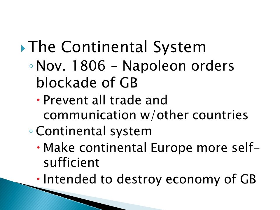 The Continental System ◦ Nov.