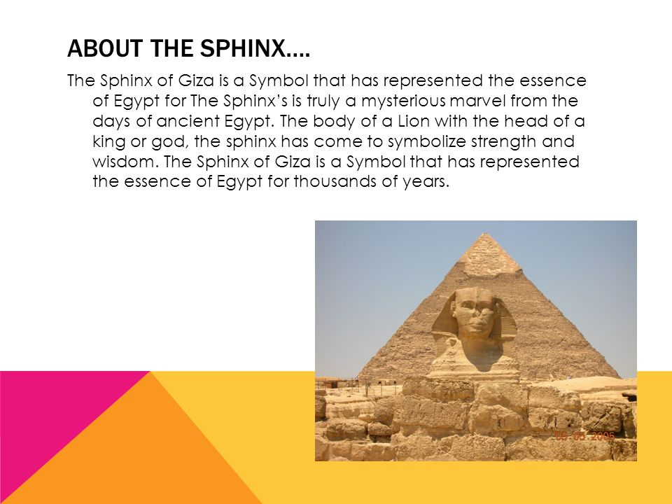 ABOUT THE SPHINX….
