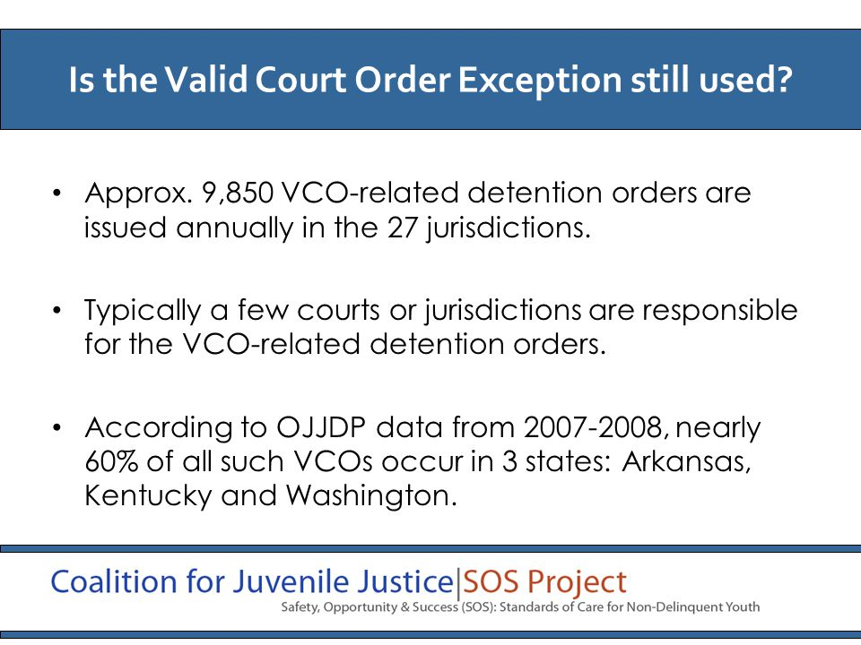 Approx. 9,850 VCO-related detention orders are issued annually in the 27 jurisdictions.
