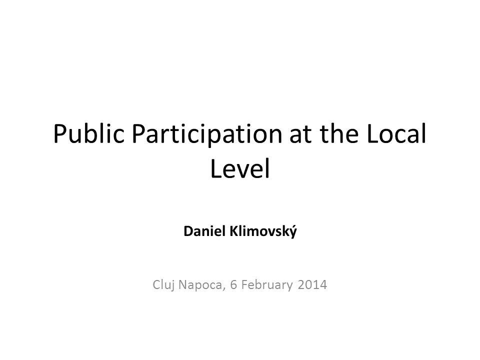 Agenda Public participation and public policy making Slovakia: fragmentation Survey: Does size matter?
