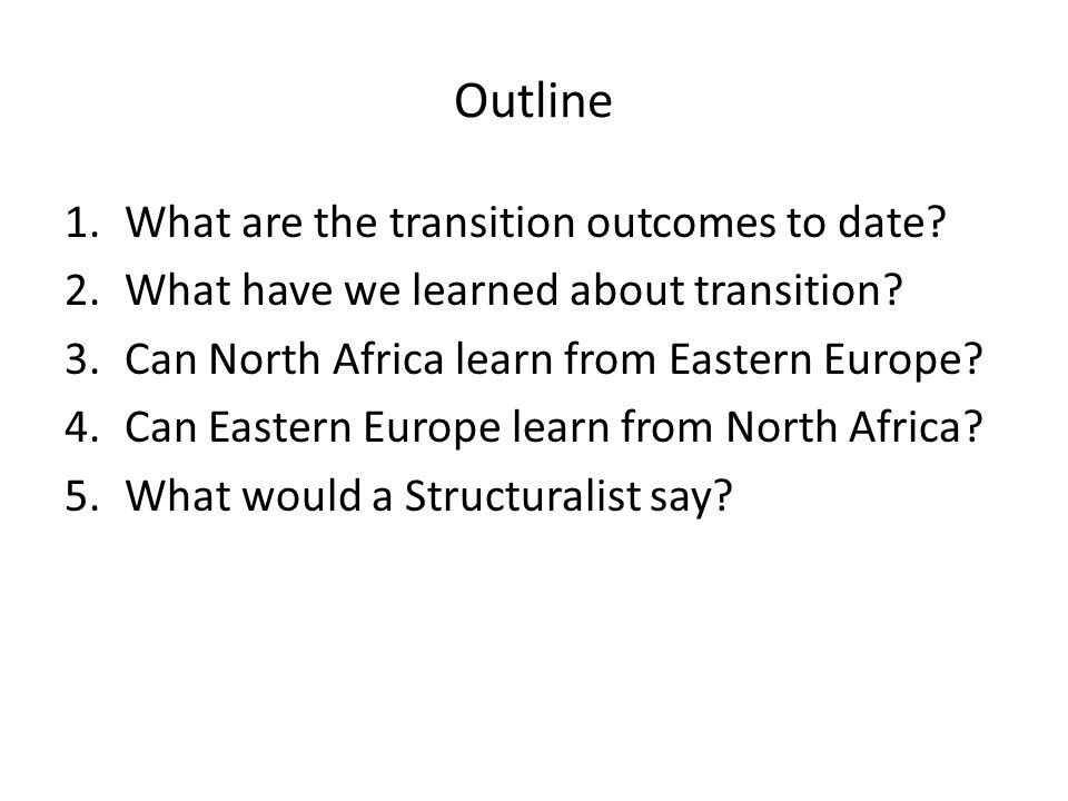 1.What are the transition outcomes to date. 2.What have we learned about transition.