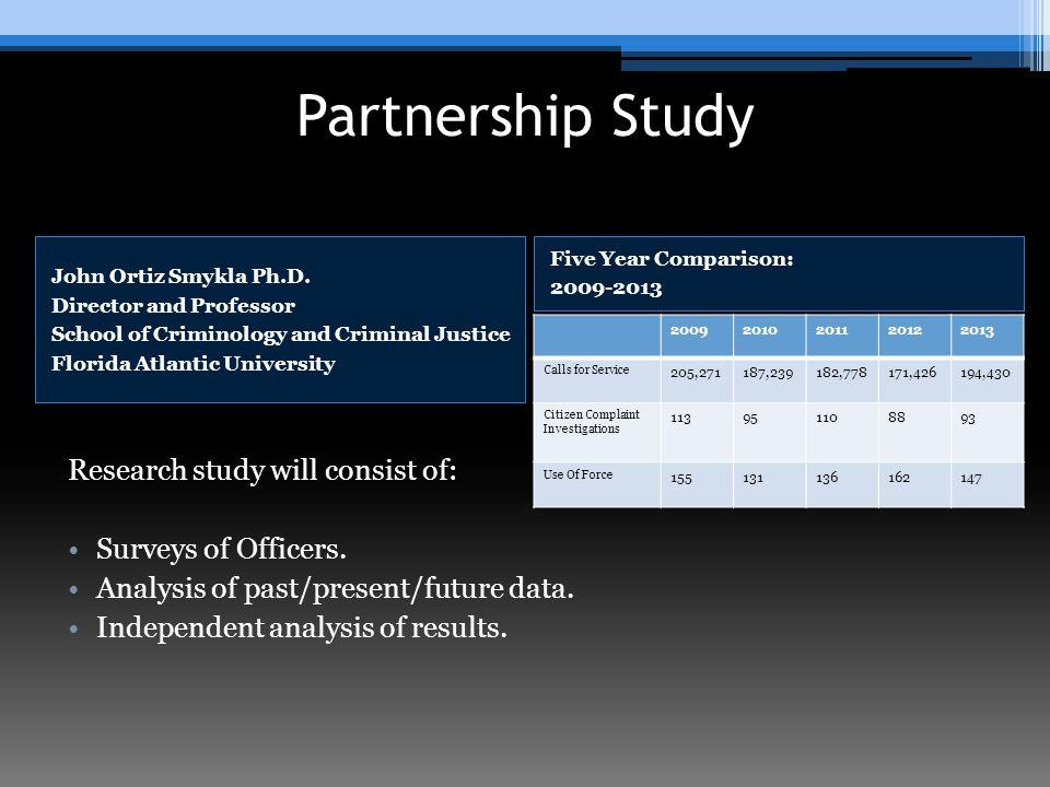 Partnership Study John Ortiz Smykla Ph.D.