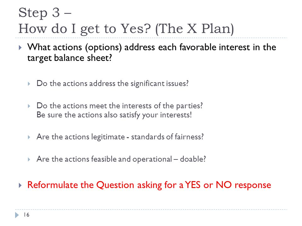 Step 3 – How do I get to Yes.