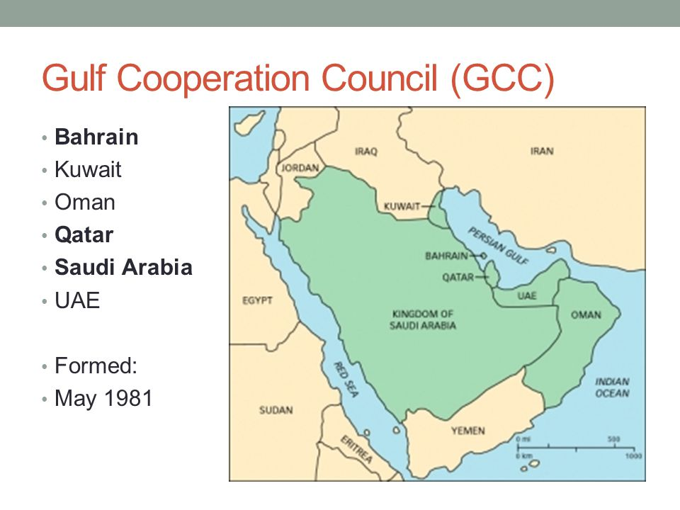 Gulf Cooperation Council (GCC) Bahrain Kuwait Oman Qatar Saudi Arabia UAE Formed: May 1981