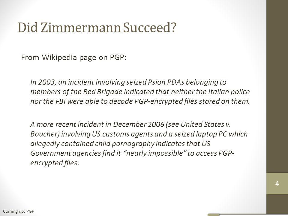 Did Zimmermann Succeed.
