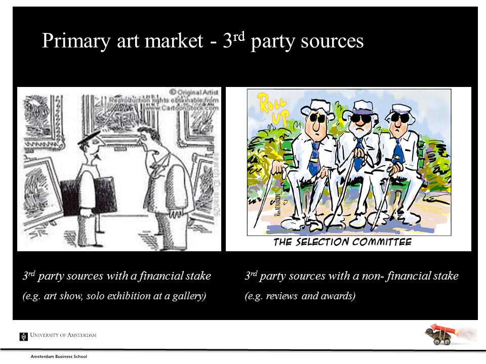 Primary art market - 3 rd party sources 3 rd party sources with a financial stake 3 rd party sources with a non- financial stake (e.g. art show, solo