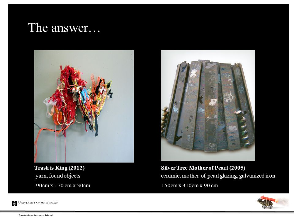 The answer… Trash is King (2012) Silver Tree Mother of Pearl (2005) yarn, found objects ceramic, mother-of-pearl glazing, galvanized iron 90cm x 170 c
