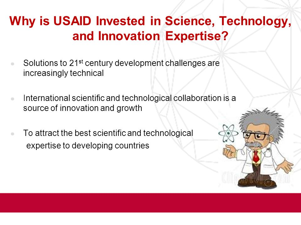 Why is USAID Invested in Science, Technology, and Innovation Expertise.