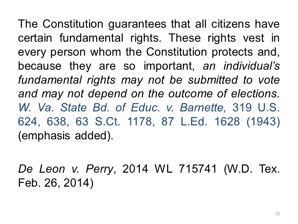 The Constitution guarantees that all citizens have certain fundamental rights.