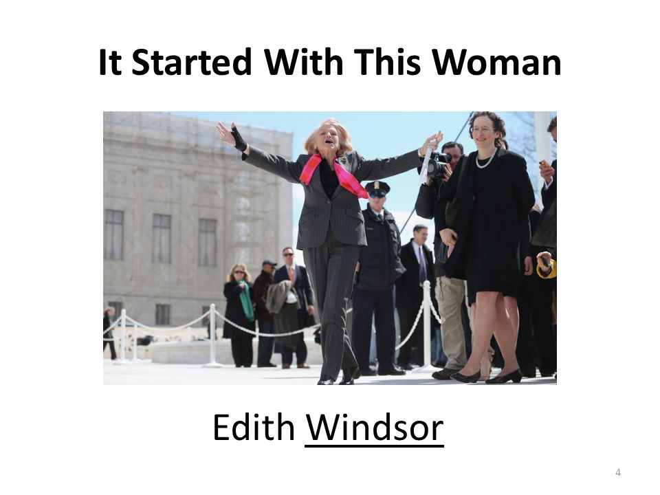 It Started With This Woman Edith Windsor 4
