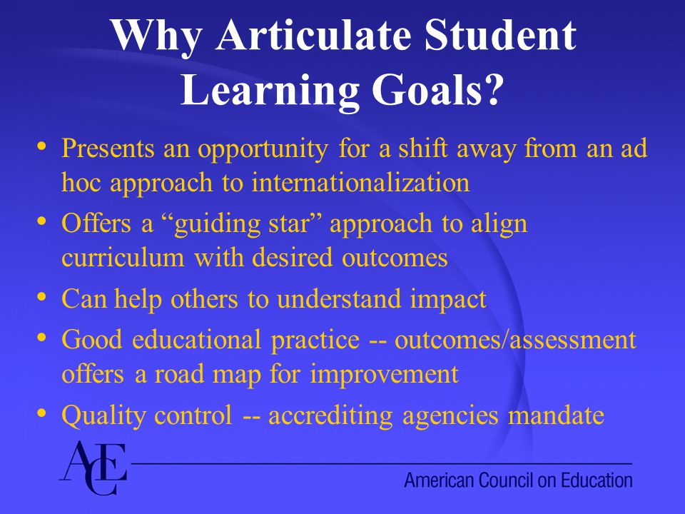 Why Articulate Student Learning Goals.