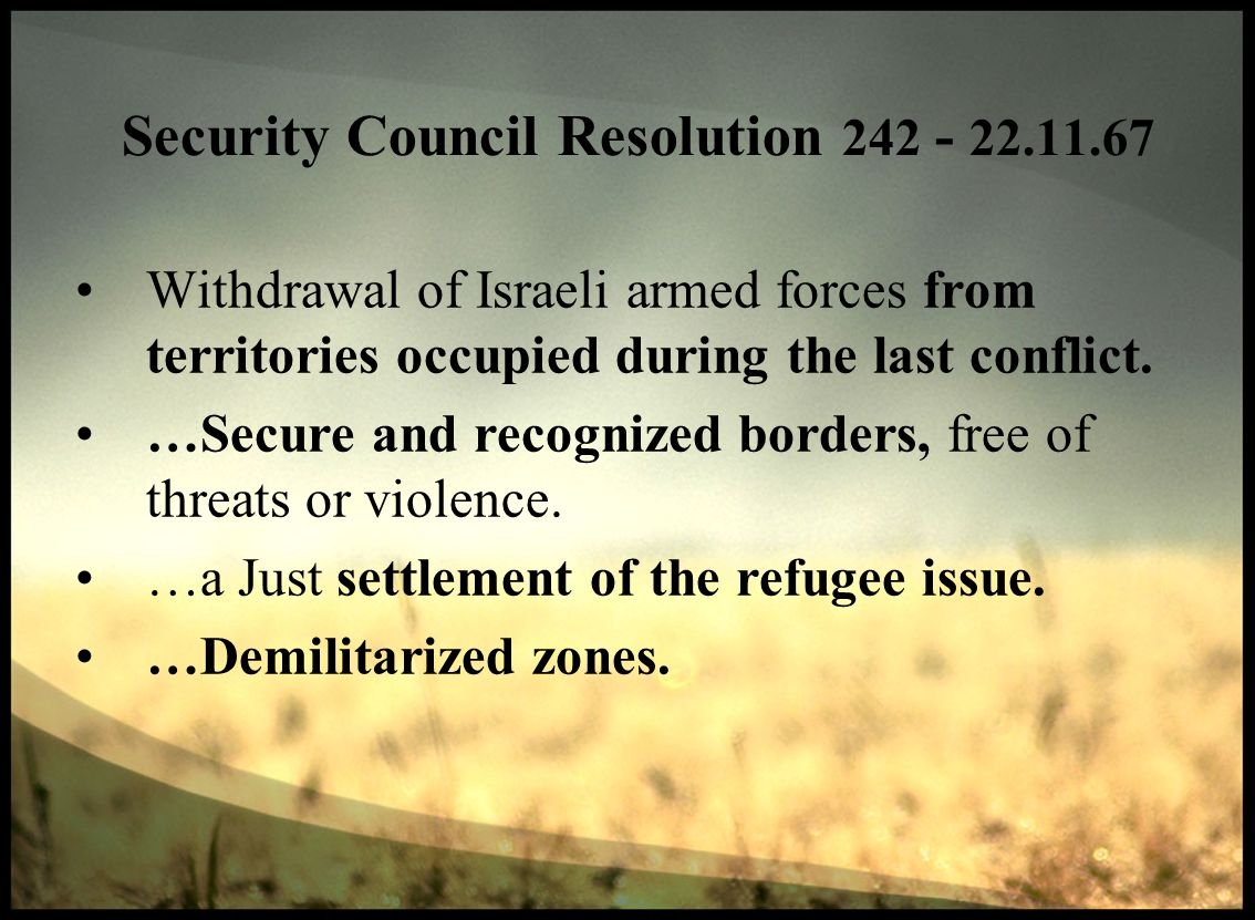 Withdrawal of Israeli armed forces from territories occupied during the last conflict.