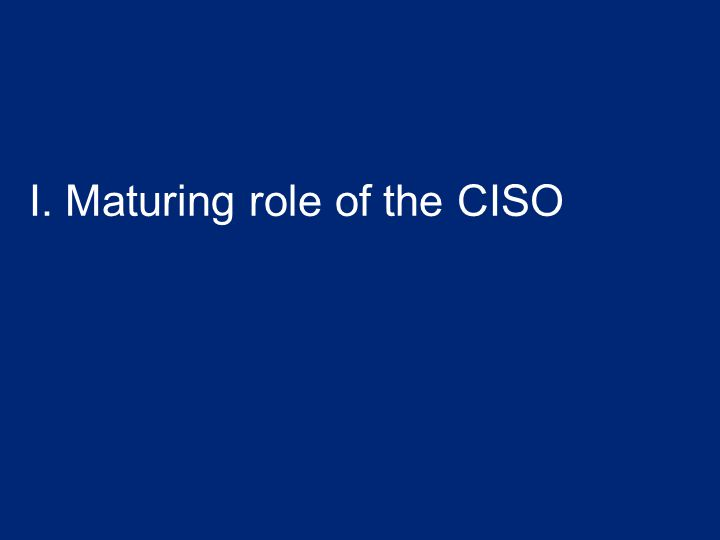 20 Cyber complexity challenge 2014 Deloitte-NASCIO Cybersecurity Study State officials CISOs Confidence Gap Ability to protect against external attacks; Only 24% CISOs vs.60% State officials Top barriers State officials and CISOs agree #1 Funding #2 Sophistication of threats