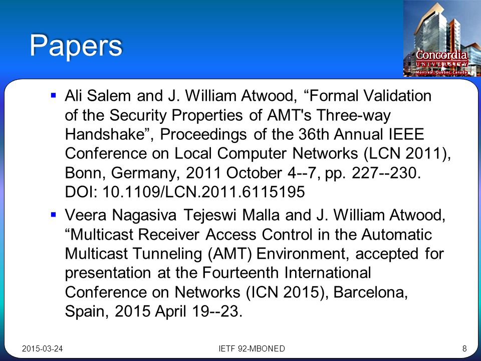 "Papers  Ali Salem and J. William Atwood, ""Formal Validation of the Security Properties of AMT's Three-way Handshake"", Proceedings of the 36th Annual"