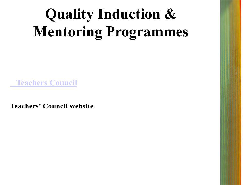 Quality Induction & Mentoring Programmes Teachers Council Teachers' Council website