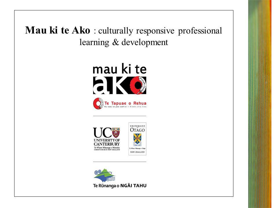 Mau ki te Ako : culturally responsive professional learning & development