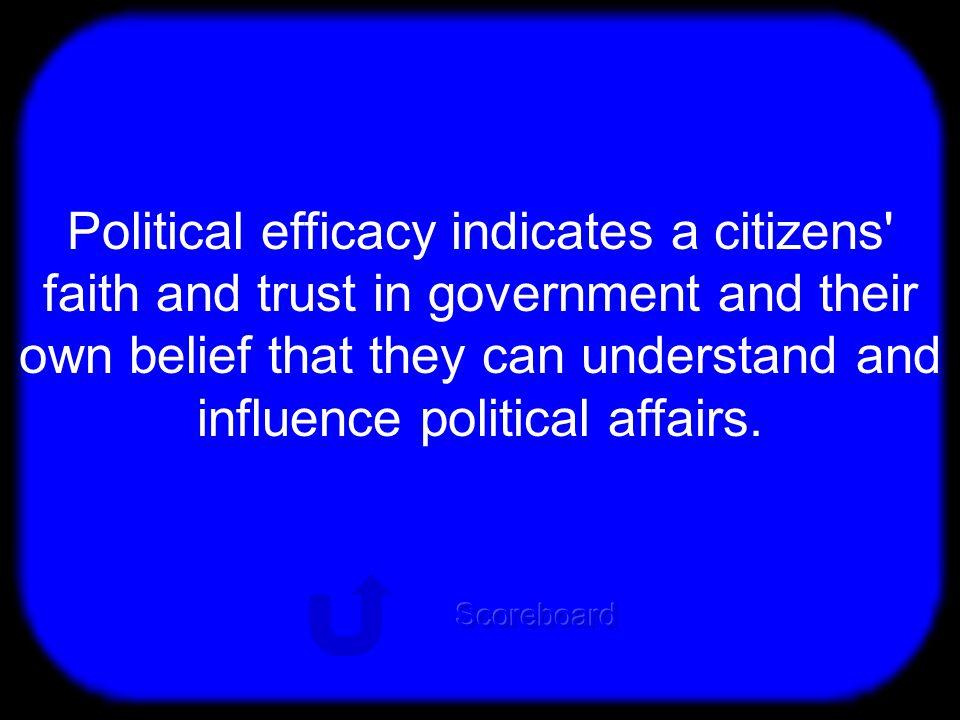 T Political Efficacy