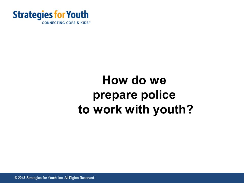 How do we prepare police to work with youth