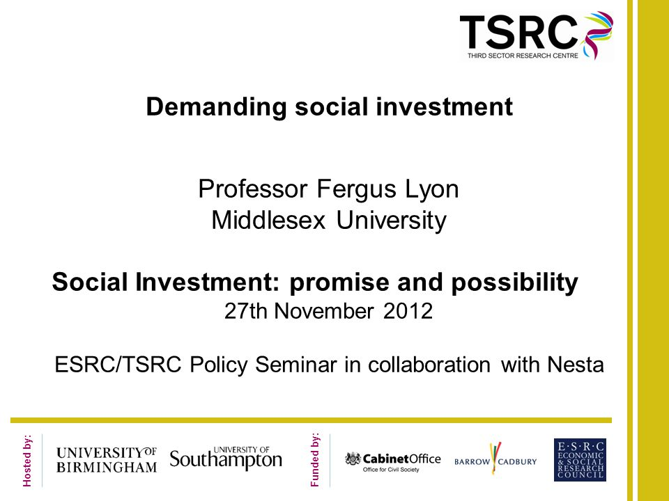 Conclusions Social investment can provide finance for delivering social benefit …..