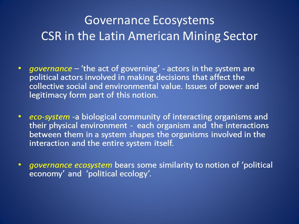 Governance Ecosystems CSR in the Latin American Mining Sector