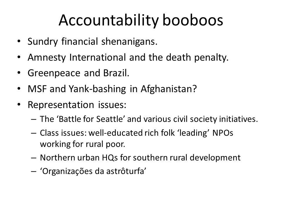 Accountability booboos Sundry financial shenanigans.