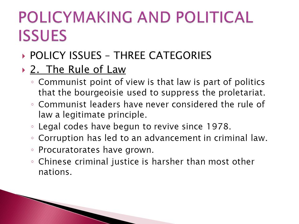  POLICY ISSUES – THREE CATEGORIES  2.