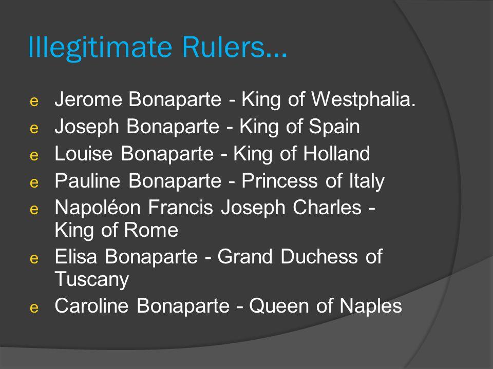 Illegitimate Rulers… e Jerome Bonaparte - King of Westphalia.