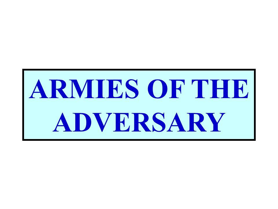 ARMIES OF THE ADVERSARY