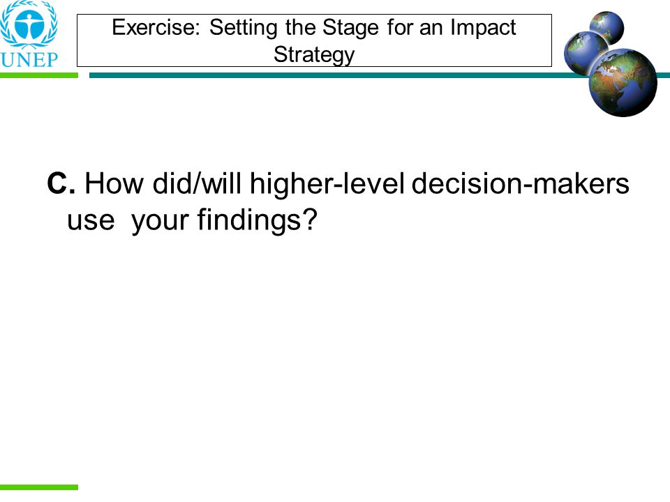 Exercise: Setting the Stage for an Impact Strategy C.