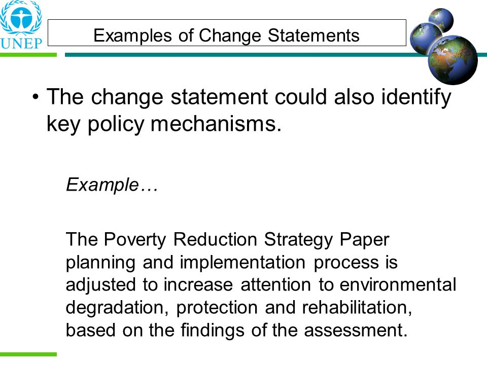 The change statement could also identify key policy mechanisms.
