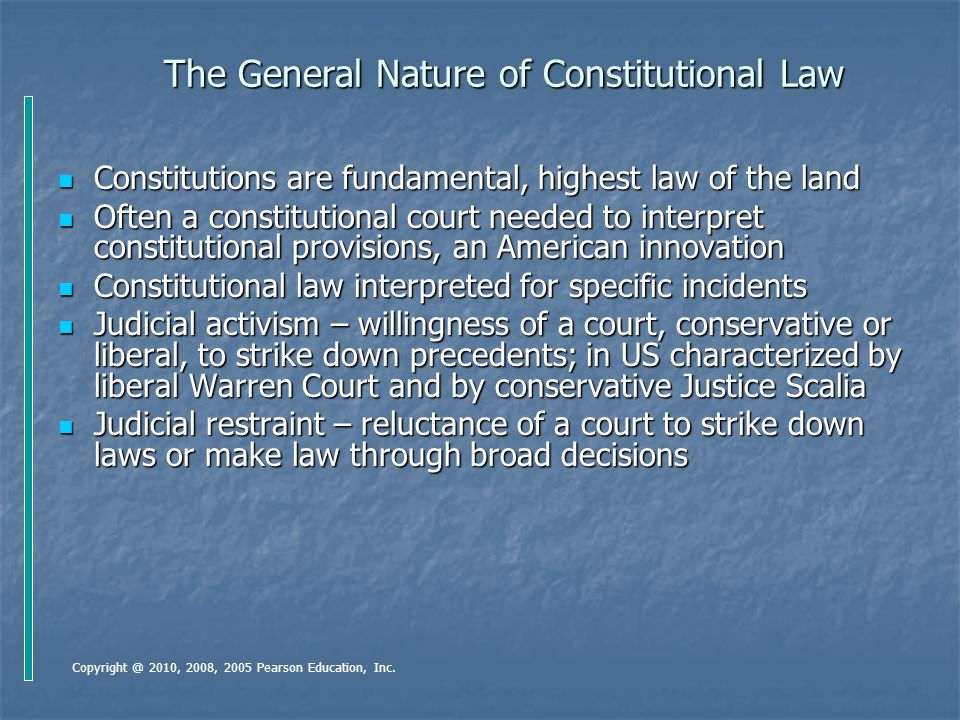 The General Nature of Constitutional Law Constitutions are fundamental, highest law of the land Constitutions are fundamental, highest law of the land