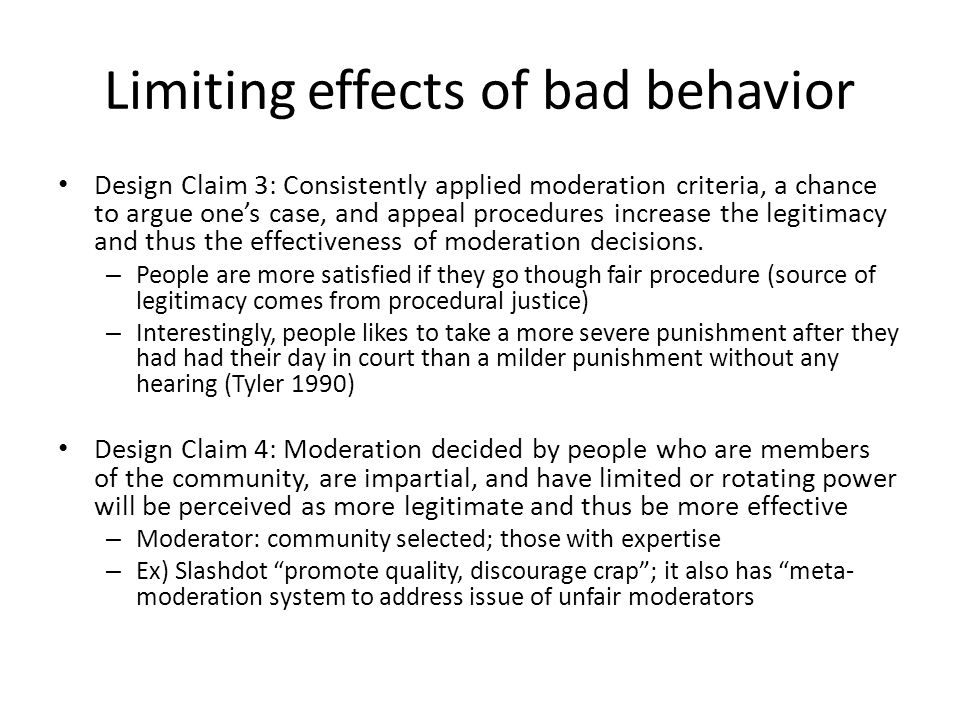 Limiting effects of bad behavior Design Claim 5: Revision tools limit the damage disrupters can inflict in production communities.
