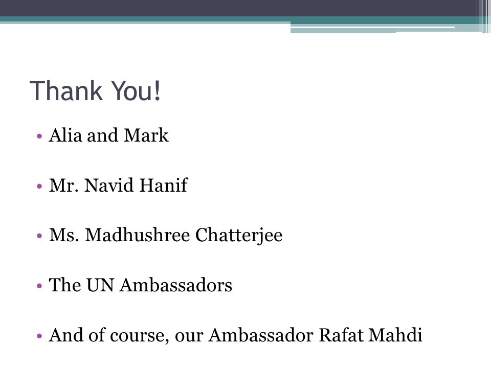 Thank You. Alia and Mark Mr. Navid Hanif Ms.