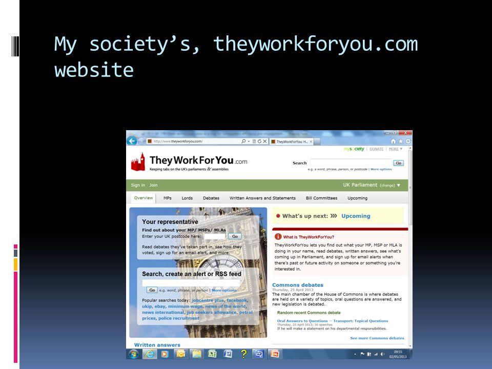 My society's, theyworkforyou.com website
