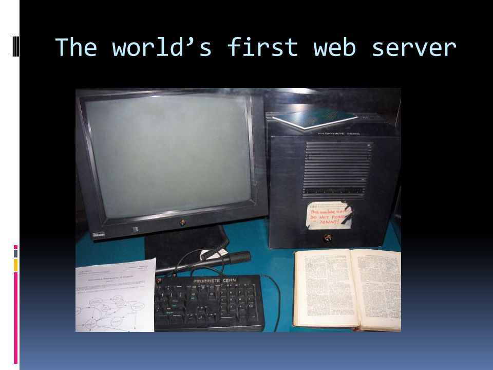 The world's first web server