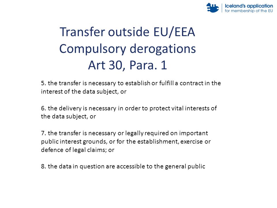 Transfer outside EU/EEA Compulsory derogations Art 30, Para.