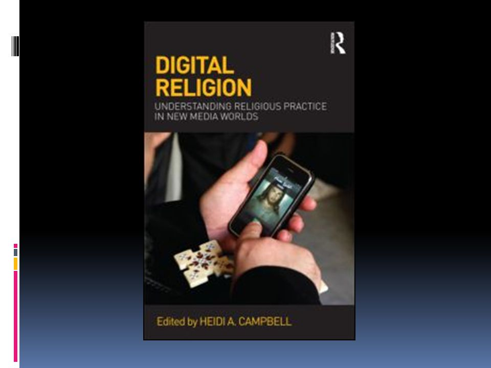 Studying Networked Religion Campbell, H.(2012).