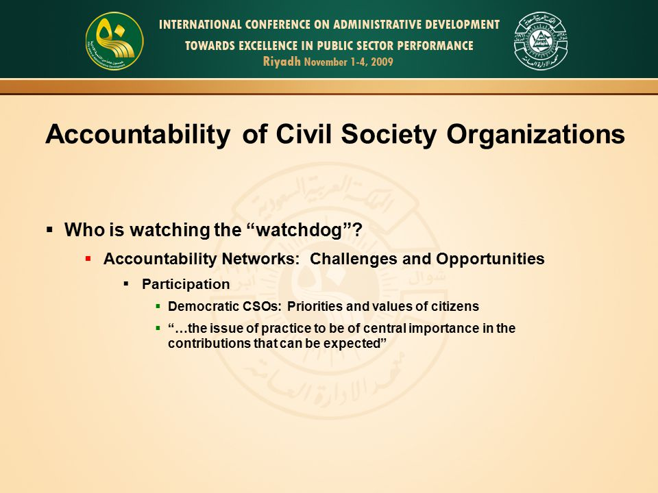Accountability of Civil Society Organizations  Who is watching the watchdog .