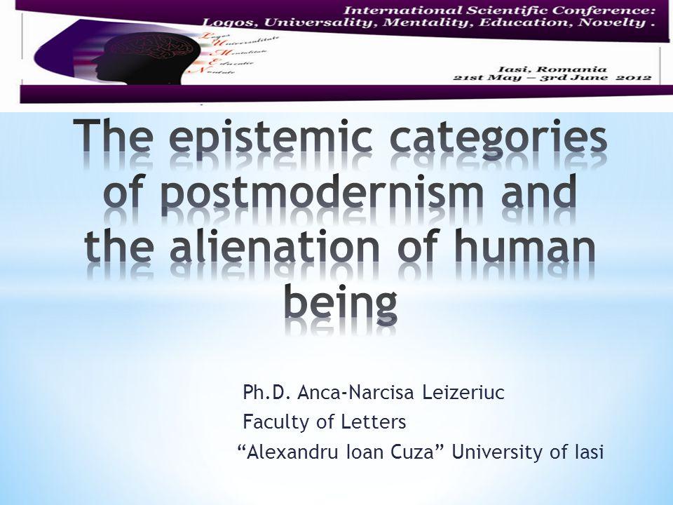 Ph.D. Anca-Narcisa Leizeriuc Faculty of Letters Alexandru Ioan Cuza University of Iasi