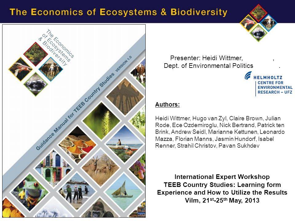 Presenter: Heidi Wittmer,, Dept. of Environmental Politics.