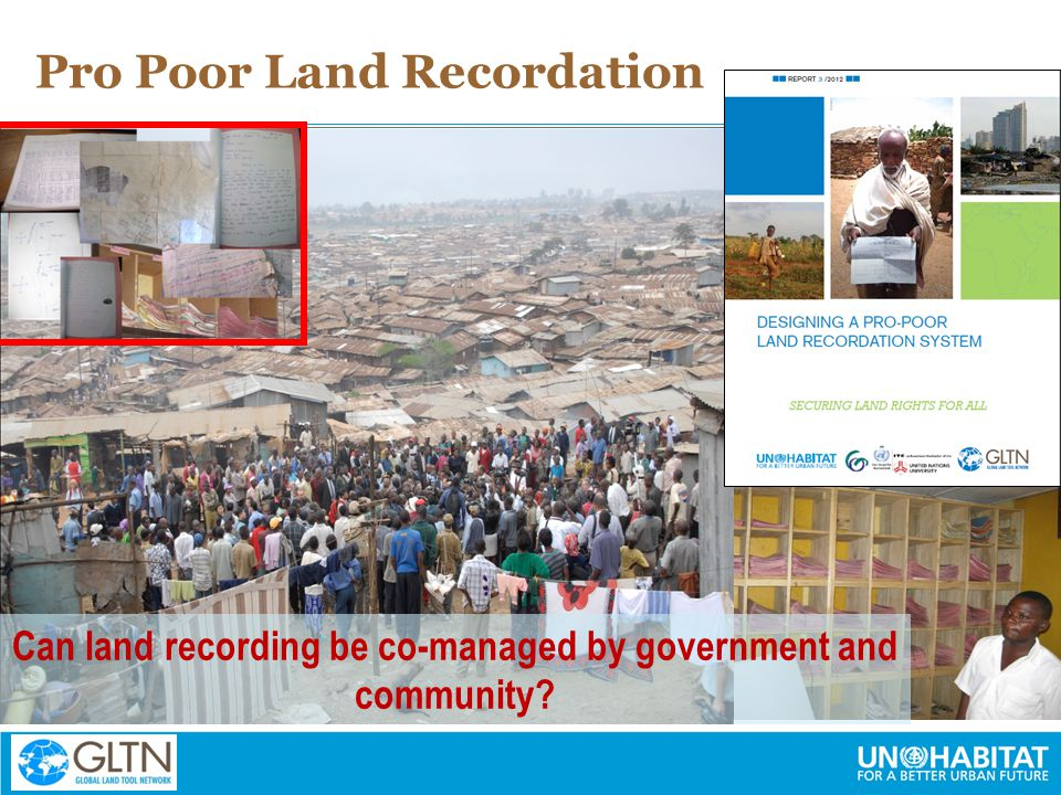 Pro Poor Land Recordation Can land recording be co-managed by government and community