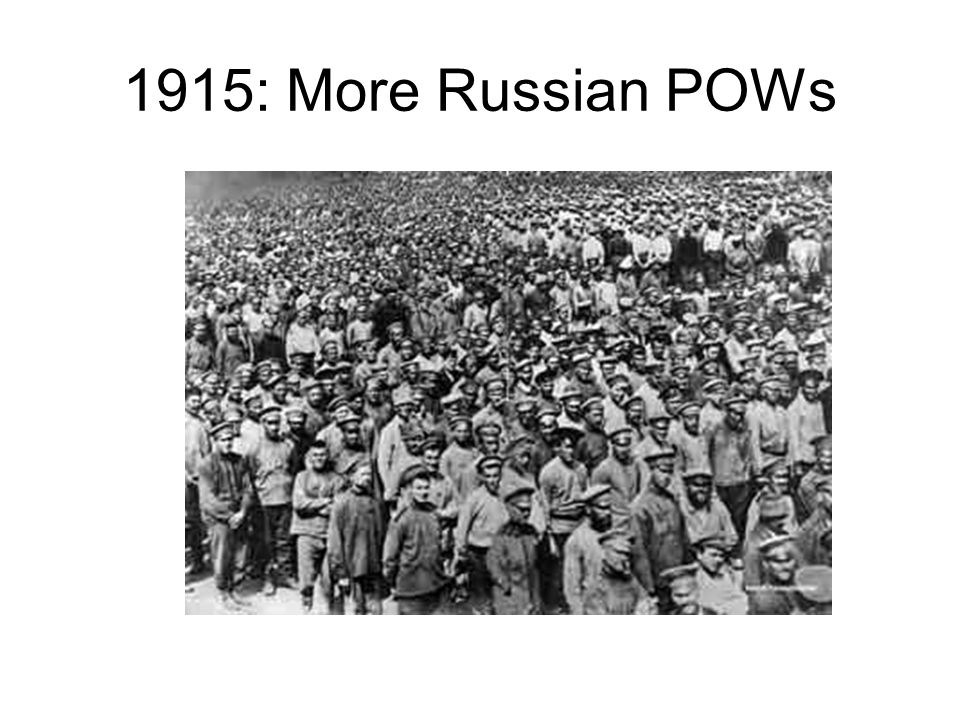 1915: More Russian POWs