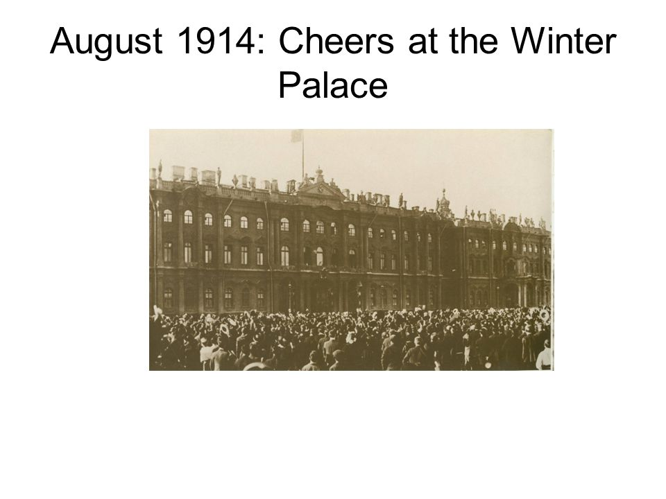 August 1914: Cheers at the Winter Palace